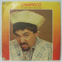 Lp Chapecó - Seu Amor Não É Mais Nada - 1991 - Rv Discos