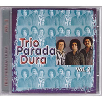 Cd Trio Parada Dura Novo/lacrado
