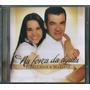 Cd Julio Cesar E Marlene - Na Força Da Águia [bônus Pb]