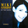 Miki Sanderson - On The Radio 12