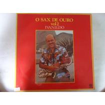 Disco Vinil Lp Ivanildo O Sax De Ouro Vol.2