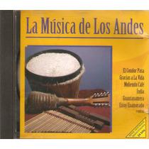 Cd La Música De Los Andes - El Condor Pasa - Novo***