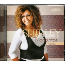 Cd Shirley Carvalhaes - Momentos - Vol 1 * Original