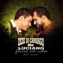 Cd Zeze Di Camargo E Luciano Flores Em Vida Ao Vivo Lacrado