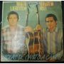 Lp - Moacir Laurentino E Sebastião Silva - Violas De Canto..