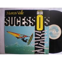 Lp - Marcos Valle / Coleção Sucessos / Som Livre / 1991
