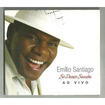 Cd Emílio Santiago Só Danço Samba Ao Vivo Bisc Fino Usado