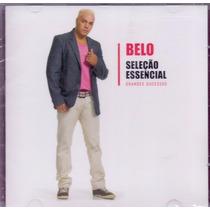 Cd Belo Seleção Essencial Grandes Sucessos Original Lacrado