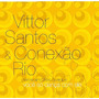 Cd Vittor Santos & Con. Rio - Voce So Danca Com