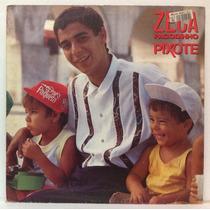 Lp Zeca Pagodinho - Pixote - 1991 - Rca (com Encarte)