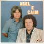 Lp Abel E Caim - Seus Grandes Sucessos - 1992 - Sabiá