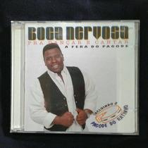 Cd Boca Nervosa - Pra Dançar E Cantar - A Fera Do Pagode