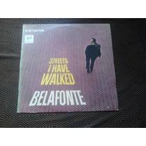 Lp Harry Belafonte -streets L Have Walked .