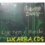 Cd Itibere Zwarg - Que Nem O Mundo - Lacrado
