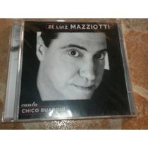 Cd - Ze Luiz Mazziotti Canta Chico Buarque