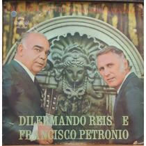 Lp (046) Vários Nac. - Dilermando Reis & Francisco Petronio