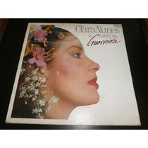 Lp Clara Nunes, O Canto Da Guerreira, Disco Vinil, Ano 1989