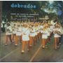 Lp (801) Bandas - Banda Do Corpo De Bombeiros Do Distr. Fed.