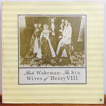 Lp Rick Wakeman The Six Wives Of Henry V I I I Nacional Yes