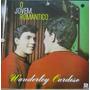 Wanderley Cardoso Lp O Jovem Romantico Reedição 1991