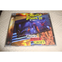 Cd Da Banda Charlie Brrown Jr- Música Popilar Caiçara- 2012.