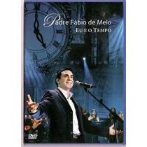 Dvd Padre Fábio De Melo - Eu E O Tempo Ao Vivo (lacrado)