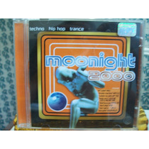 Cd Moonight 2000 Ano 2000 .techno Trance Hip Hop.