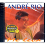 Cd André Rio Me Leva - Novo Lacrado Raro