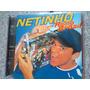 Cd Netinho / Rádio Brasil --1998-- Frete Grátis