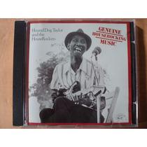 Hound Dog Taylor- Cd Genuine Houserocking Music- 1982- Imp.