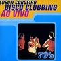 Cd Edson Cordeiro - Disco Clubbing Ao Vivo