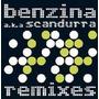 Cd Edgard Scandurra - Benzina A.k.a Scandura Remixes