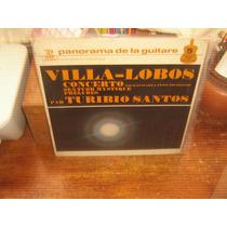 Lp Turibio Santos Villa-lobos Concerto Para Violão Orquestra