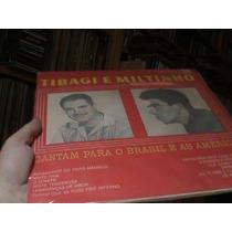 Lp-tibagi E Miltinho-cantam Para Brasile Américas -original