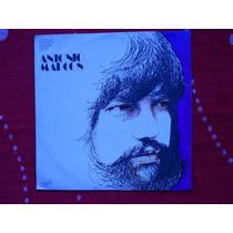 Lp Antônio Marcos P/1972- Sempre Antônio Marcos