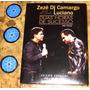 Dvd + Cd Duplo Zeze Di Camargo E Luciano - Duas Horas (2009)