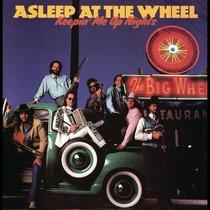 Cd - Asleep At The Whell - Keepin´ Me Up Nights- Importado