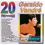 Cd 20 Preferidas - Geraldo Vandré (original, Raro)