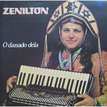 Zenilton - Lp O Danado Dela - Magazine 1983