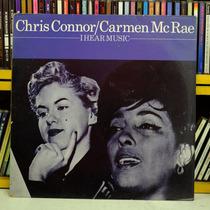 Chris Connor Camen Mcrae I Hear Music Lp Vinil Jazz