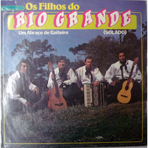 Vinil / Lp - Os Filhos Do Rio Grande - Um Abraço De Gaiteiro