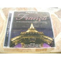 Cd - O Melhor Da França Grandes Sucessos Musica Francesa