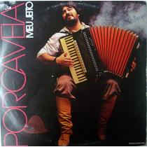 Vinil / Lp - Porca Veia - Meu Jeito - 1987