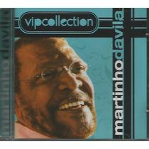 Cd - Martinho Da Vila - Vip Collection - Lacrado