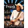 Dvd Frank Aguiar Ao Vivo 10 Anos-2005 Original Lacrado