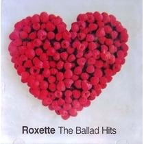 Cd - Roxette - The Ballad Hits - Lacrado