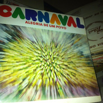 Lp Carnaval Alegria Do Povo Antigo Anos 70 Raro Mt Bom