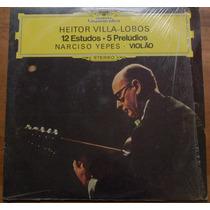 Lp Heitor Villa Lobos Narciso Yepes 12 Estudos Violão