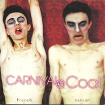 Arrem Carnival In Coal / French Cancan 2000 Heavy Cd(ex/ex)(