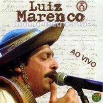 Cd - Luiz Marenco - Todo O Meu Canto Ao Vivo